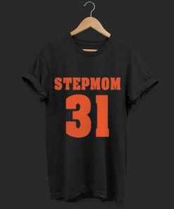 Stepmom 31 shirt 1 1 247x296 - Stepmom 31 shirt