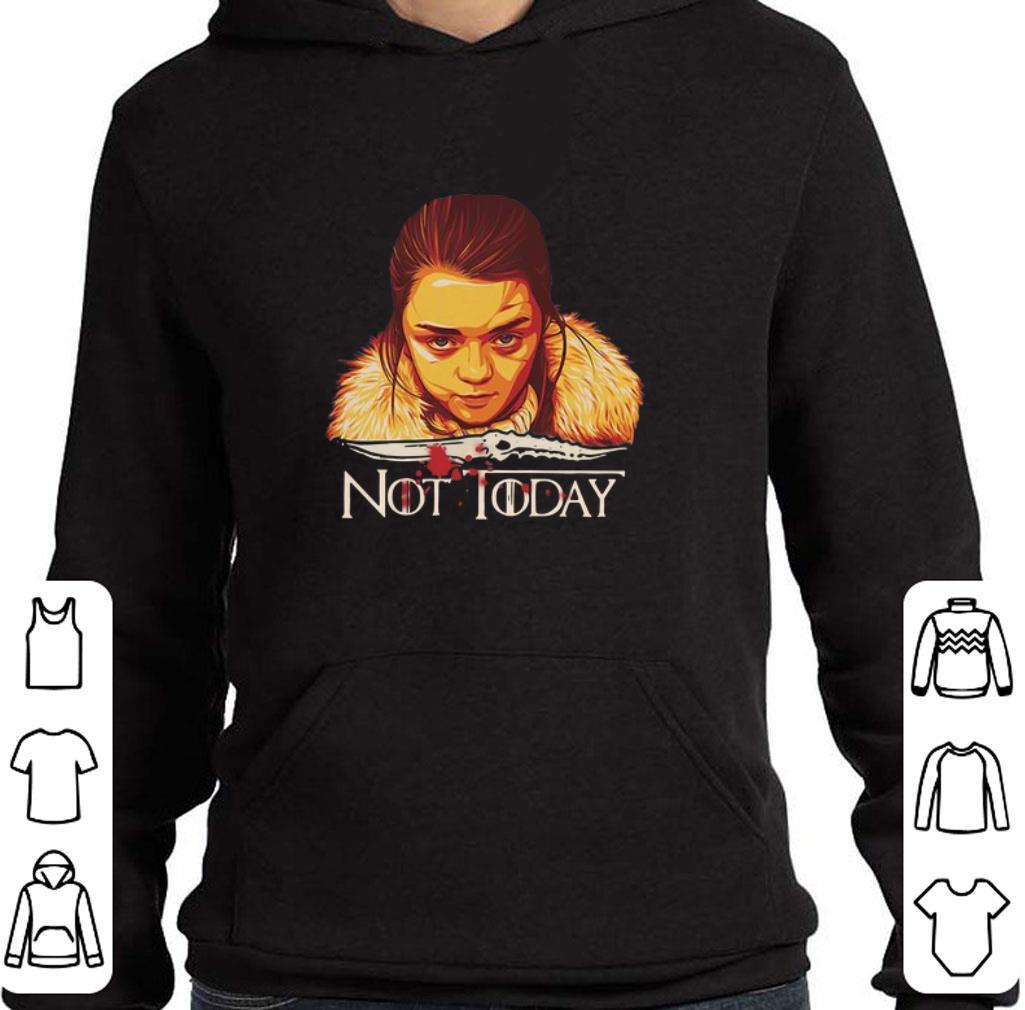 Arya Stark Catspaw Blade Game of Thrones not Today shirt