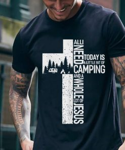 Awesome All I need Today Is Little Bit Camping Whole Lot Of Jesus shirt 2 1 247x296 - Awesome All I need Today Is Little Bit Camping Whole Lot Of Jesus shirt