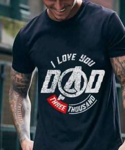 Awesome I love you dad three thousand Father day shirt 2 1 247x296 - Awesome I love you dad three thousand Father day shirt