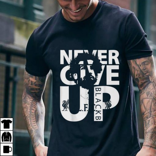 Awesome Liverpool FC Never Give up mohamed salah shirt 2 1 510x510 - Awesome Liverpool FC Never Give up mohamed salah shirt