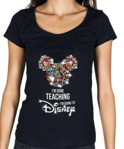 Awesome Mickey Mouse I m done teaching i m going to Disney shirt 1 1 247x296 - Awesome Mickey Mouse I'm done teaching i'm going to Disney shirt