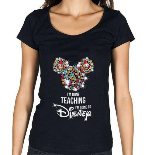 Awesome Mickey Mouse I m done teaching i m going to Disney shirt 1 1 510x510 - Awesome Mickey Mouse I'm done teaching i'm going to Disney shirt