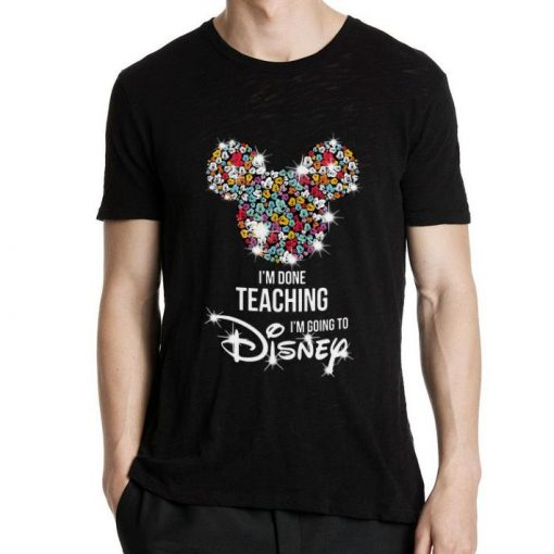Awesome Mickey Mouse I m done teaching i m going to Disney shirt 2 1 510x510 - Awesome Mickey Mouse I'm done teaching i'm going to Disney shirt