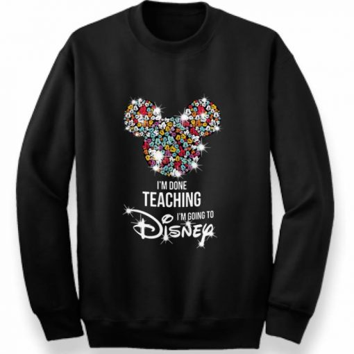 Awesome Mickey Mouse I m done teaching i m going to Disney shirt 3 1 510x510 - Awesome Mickey Mouse I'm done teaching i'm going to Disney shirt