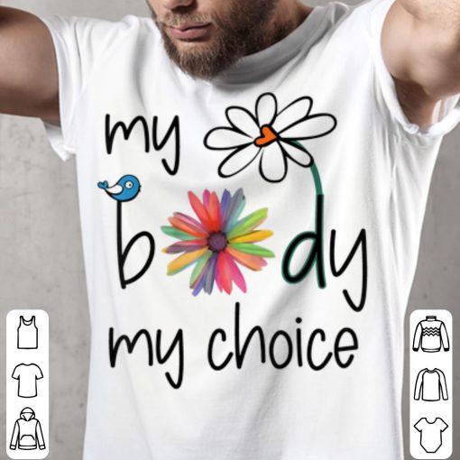 Awesome My Body My Choice Daisy Hippie Bird Flower shirt 2 1 510x510 - Awesome My Body My Choice Daisy Hippie Bird Flower shirt