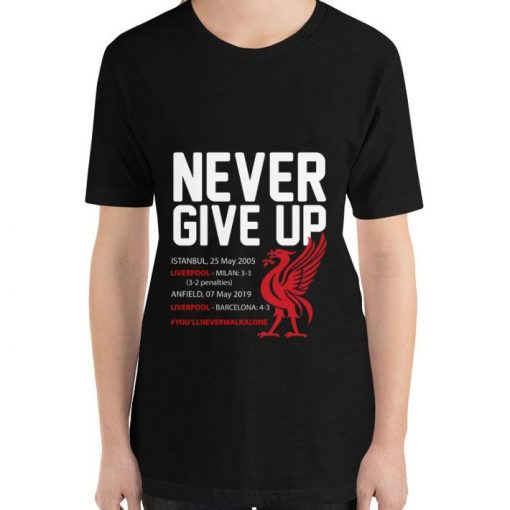 Awesome Never Give Up you llneverwalkalone FC Liverpool shirt 3 1 510x510 - Awesome Never Give Up #you'llneverwalkalone FC Liverpool shirt