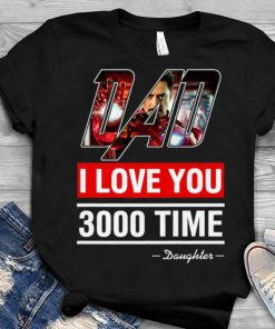 Best Price Daughter I Love You 3000 Iron man End Game shirt 1 1 247x296 - Best Price Daughter I Love You 3000 Iron man End Game shirt