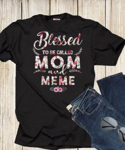 Blessed To Be Called Mom And Meme Mother s Day shirt 1 1 247x296 - Blessed To Be Called Mom And Meme Mother's Day shirt