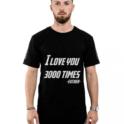 Dad s Day I Love You 3000 Times Father shirt 2 1 510x510 - Dad's Day I Love You 3000 Times Father shirt