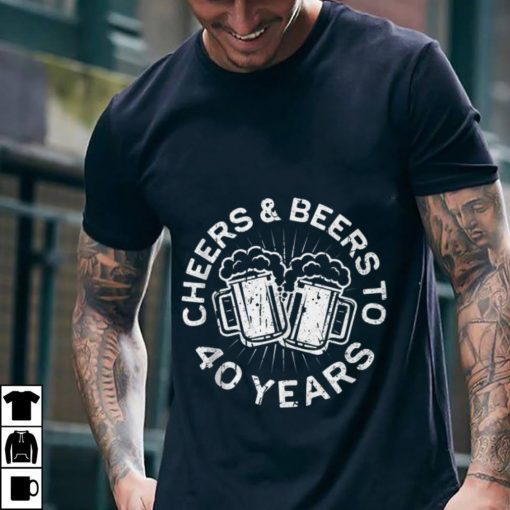 Funny Cheers And Beers To 40 Years shirt 2 1 510x510 - Funny Cheers And Beers To 40 Years shirt