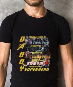 Funny Daddy you are as strong as Thanos you are my favorite Superhero shirt 2 1 247x296 - Funny Daddy you are as strong as Thanos you are my favorite Superhero shirt