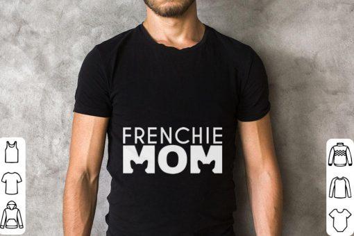 Funny French Bulldog Frenchie mom shirt 2 1 510x340 - Funny French Bulldog Frenchie mom shirt