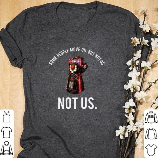 Funny Iron Man Infinity Gauntlet some people move on but not us not us shirt 1 1 510x510 - Funny Iron Man Infinity Gauntlet some people move on but not us not us shirt