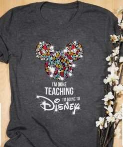 Funny Mickey Mouse I m done teaching i m going to Disney shirt 1 1 247x296 - Funny Mickey Mouse I'm done teaching i'm going to Disney shirt