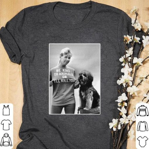 Funny RIP Doris Day Be Kind To Animals Or I ll Kill You shirt 1 1 510x510 - Funny RIP Doris Day Be Kind To Animals Or I'll Kill You shirt