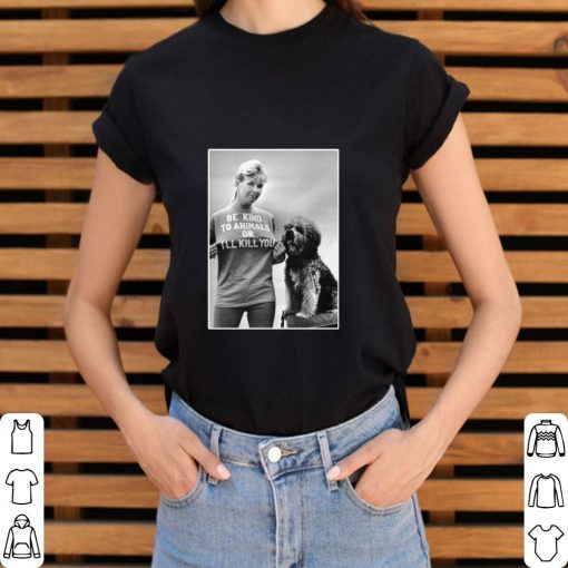 Funny RIP Doris Day Be Kind To Animals Or I ll Kill You shirt 3 1 510x510 - Funny RIP Doris Day Be Kind To Animals Or I'll Kill You shirt