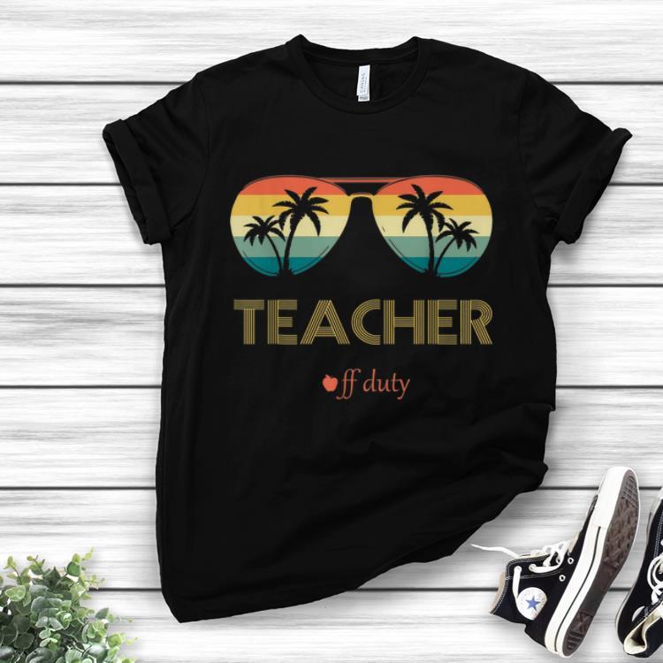 Funny Summer Teacher Off Duty Glass Vintage shirt