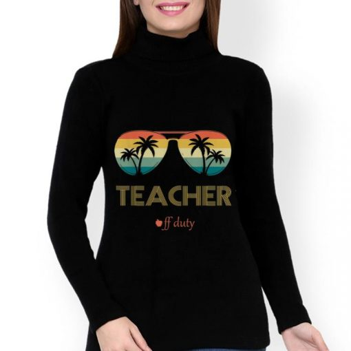 Funny Summer Teacher Off Duty Glass Vintage shirt 3 1 510x510 - Funny Summer Teacher Off Duty Glass Vintage shirt