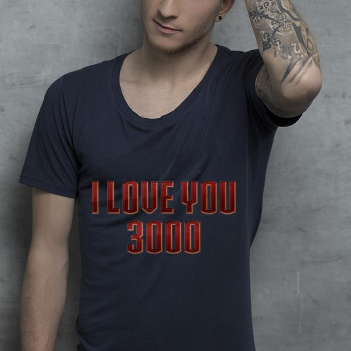 Geek Fathers Day I love You 3000 shirt