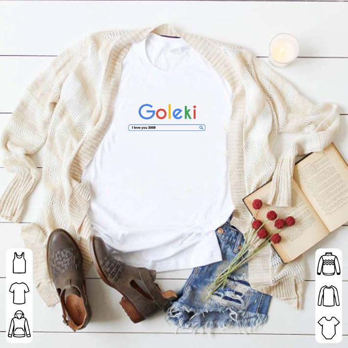 Hot Goleki I love you 3000 Google shirt