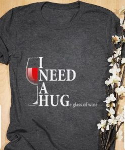 Hot I need a huge glass of wine and Wine Drinking shirt 1 1 247x296 - Hot I need a huge glass of wine and Wine Drinking shirt