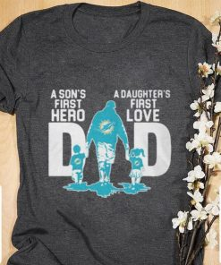 Hot Miami Dolphins a Son s first hero a Daughter s first love shirt 1 1 247x296 - Hot Miami Dolphins a Son's first hero a Daughter's first love shirt