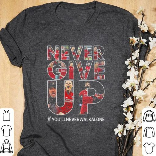 Hot Never Give Up you llneverwalkalone shirt 1 1 510x510 - Hot Never Give Up you'llneverwalkalone shirt