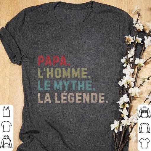 Hot Papa L Homme le Mythe La Legende shirt 1 1 510x510 - Hot Papa L'Homme le Mythe La Legende shirt