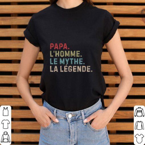Hot Papa L Homme le Mythe La Legende shirt 3 1 510x510 - Hot Papa L'Homme le Mythe La Legende shirt