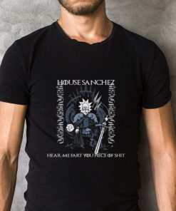 Hot Rick And Morty House Sanchez hear me fart you piece of shit GOT shirt 2 1 247x296 - Hot Rick And Morty House Sanchez hear me fart you piece of shit GOT shirt