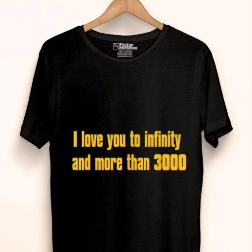 I love you to infinity and more than 3000 shirt 1 1 510x510 - I love you to infinity and more than 3000 shirt