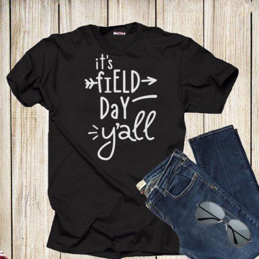It s Field Day Y all shirt 1 1 510x510 - It's Field Day Y'all shirt