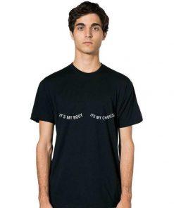 It s my Body It s my Choice Feminist Activist shirt 2 1 247x296 - It's my Body It's my Choice Feminist Activist shirt