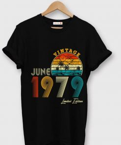 Made in June 1979 Vintage 40th Birthday 40 years shirt 1 1 247x296 - Made in June 1979 Vintage 40th Birthday 40 years shirt