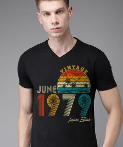 Made in June 1979 Vintage 40th Birthday 40 years shirt 2 1 247x296 - Made in June 1979 Vintage 40th Birthday 40 years shirt