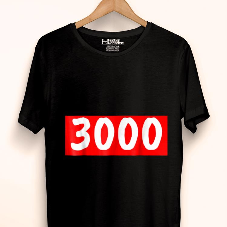 My Favorite Number Is 3000 shirt
