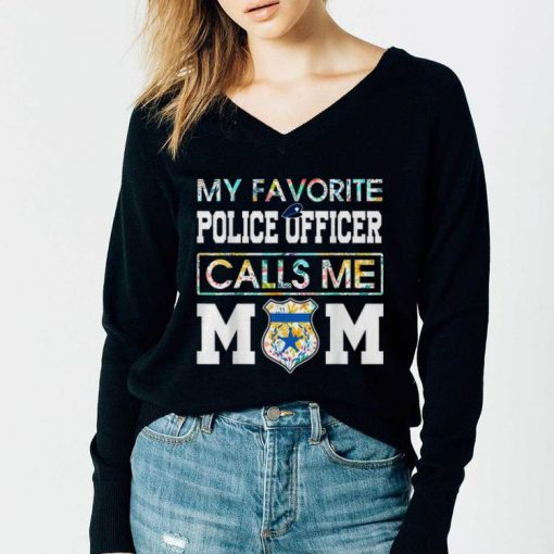 My favorite Police Officer calls me Mom Shirt 3 1 510x510 - My favorite Police Officer calls me Mom Shirt