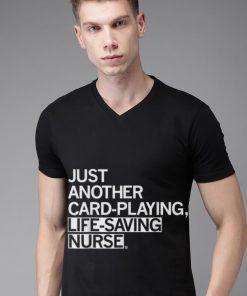 Nice Just Another Card Playing Life Saving Nurse Shirt 2 1 247x296 - Nice Just Another Card Playing Life Saving Nurse Shirt