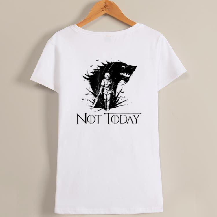 Nice Series Not Today Arya Game Of Throne shirt