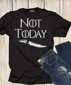 Not Today GOT Game Of Throne Catspaw Blade shirt 1 1 247x296 - Not Today GOT Game Of Throne Catspaw Blade shirt