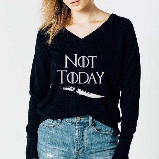 Not Today GOT Game Of Throne Catspaw Blade shirt 3 1 510x510 - Not Today GOT Game Of Throne Catspaw Blade shirt