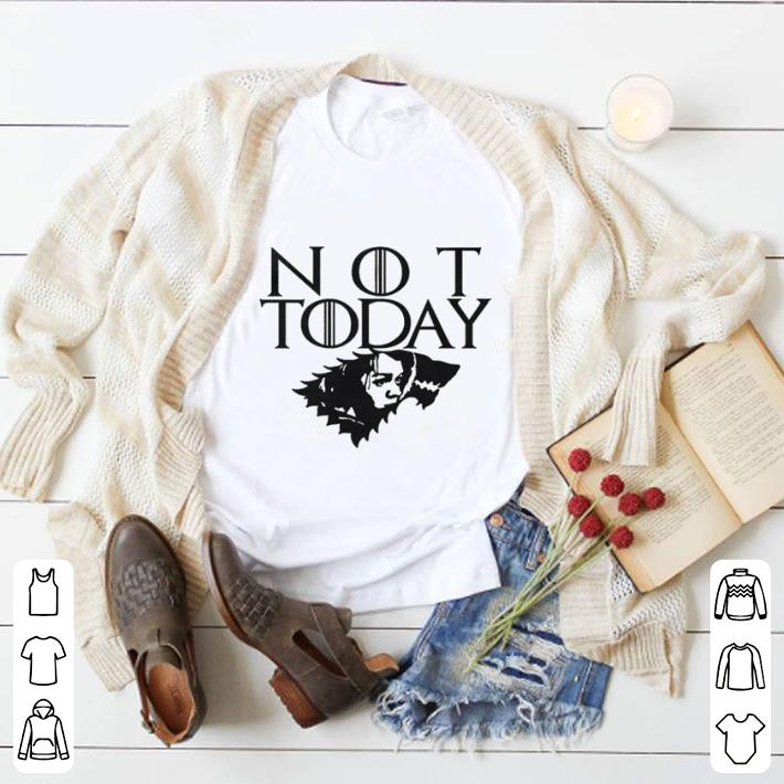 Official Arya Not Today Game of Thrones wolf House Stark shirt