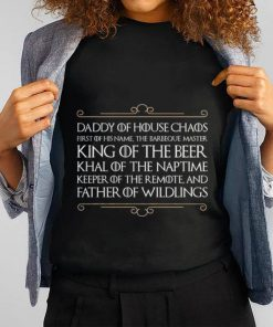 Official Daddy of house chaos first of his name the barbeque master king of the beer shirt 1 1 247x296 - Official Daddy of house chaos first of his name the barbeque master king of the beer shirt