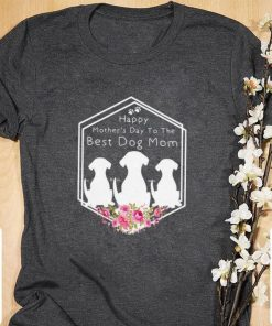 Official Floral Happy Mother s Day To The Best Dog Mom shirt 1 1 247x296 - Official Floral Happy Mother's Day To The Best Dog Mom shirt