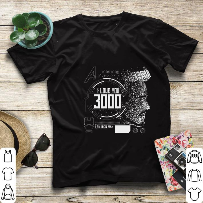 Official I love you 3000 I am Iron man Marvel shirt