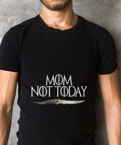 Official Mom Not today Game Of Thrones shirt 2 1 247x296 - Official Mom Not today Game Of Thrones shirt