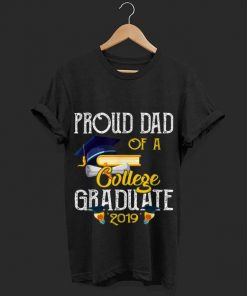 Official Proud Dad Of A College Graduate 2019 Shirt 1 1 247x296 - Official Proud Dad Of A College Graduate 2019 Shirt