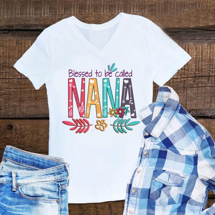 Premium Blessed To Be Called Nana Flower shirt