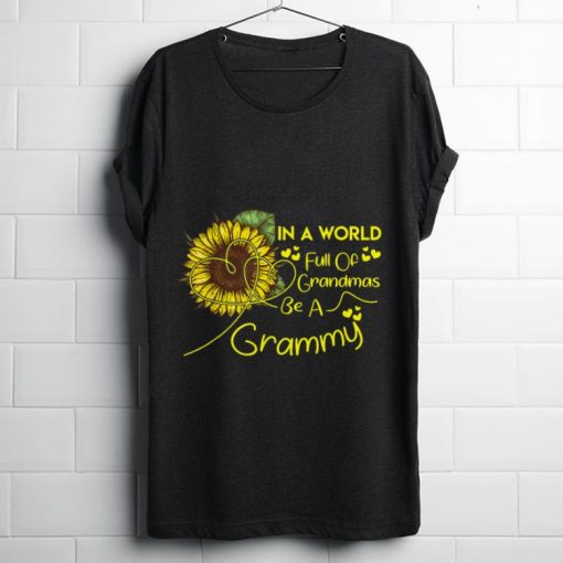 Premium In A World Full Of Grandmas Be A Grammy Sunflower Mother day Shirt 1 1 510x510 - Premium In A World Full Of Grandmas Be A Grammy Sunflower Mother day Shirt